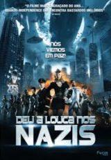 Deu a Louca Nos Nazis Dublado