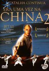 Era Uma Vez na China 2 Dublado