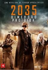 2035: A Dimensão Proibida Dublado
