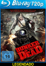 Bunker Of The Dead Legendado