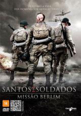 Santos e Soldados: Missão Berlim Dublado