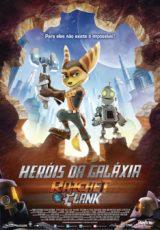 Heróis da Galáxia: Ratchet e Clank Dublado