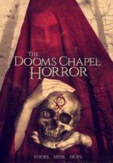The Dooms Chapel Horror Legendado