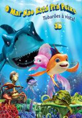 O Mar Não Está Prá Peixe Dublado