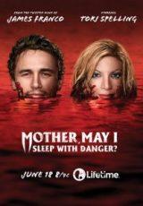 Mother, May I Sleep With Danger? Legendado