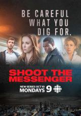 Shoot the Messenger: Todas Temporadas