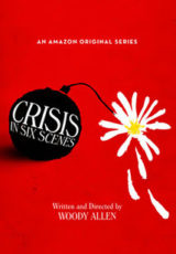 Crisis in Six Scenes: Todas Temporadas