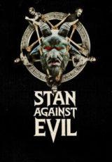 Stan Against Evil : Todas Temporadas