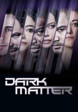 Dark Matter: Todas Temporadas