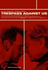Trespass Against Us Legendado