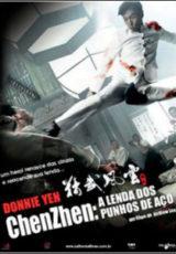 Chen Zhen A Lenda do Punho de Aço Dublado