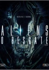Aliens O Resgate Dublado