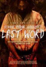 Johnny Frank Garrett's Last Word Legendado