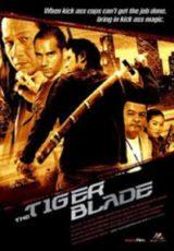 The Tiger Blade Dublado