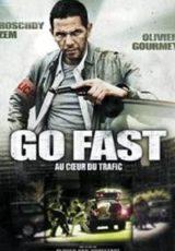 Go Fast No Coração do Tráfico Dublado