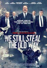 We Still Steal the Old Way Legendado