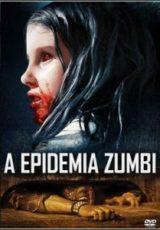 A Epidemia Zumbi Dublado