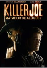 Killer Joe : Matador de Aluguel