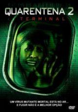 Quarentena 2 : O Terminal Dublado