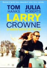Larry Crowne : O Amor Está de Volta
