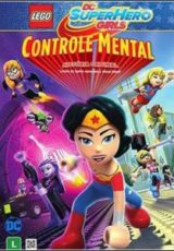 Lego DC Super Girls : Controle Mental Dublado