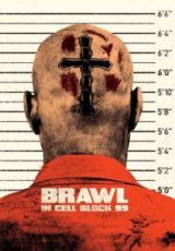 Brawl in Cell Block 99 Legendado