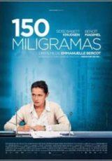150 Miligramas Legendado