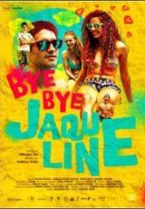 Bye Bye Jaqueline Dublado