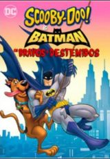 Scooby-Doo & Batman: Os Bravos e Destemidos Legendado