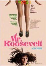 Mr. Roosevelt Legendado