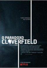 O Paradoxo Cloverfield Dublado