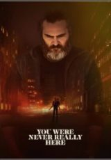 You Were Never Really Here Legendado
