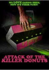 Attack of the Killer Donuts Legendado