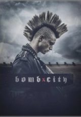 Bomb City Legendado