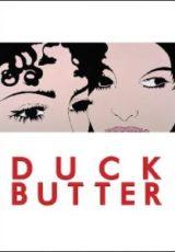 Duck Butter Legendado