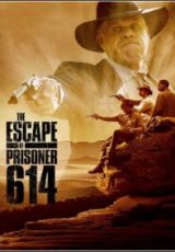 The Escape of Prisoner 614 Legendado