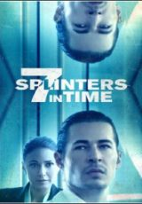 7 Splinters in Time Legendado