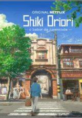 Shiki Oriori: O Sabor da Juventude Dublado