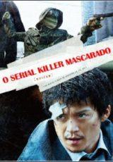 O Serial Killer Mascarado Dublado