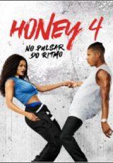 Honey 4: No Pulsar do Ritmo Dublado