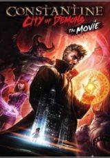 Constantine: Cidade de Demônios – O Filme Dublado