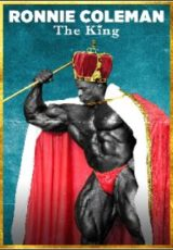 Ronnie Coleman: The King Legendado