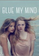 Blue My Mind Legendado