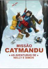 Missão Catmandu: As Aventuras de Nelly e Simon Dublado