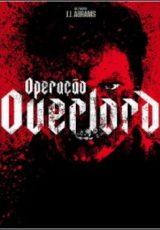 Operação Overlord Dublado