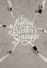 The Ballad of Buster Scruggs Dublado