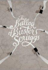 The Ballad of Buster Scruggs Dublado
