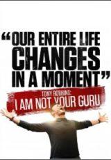 Tony Robbins: Eu Não Sou Seu Guru Dublado