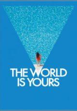 O Mundo é Seu Dublado