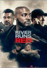 River Runs Red Legendado